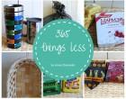 365 things less